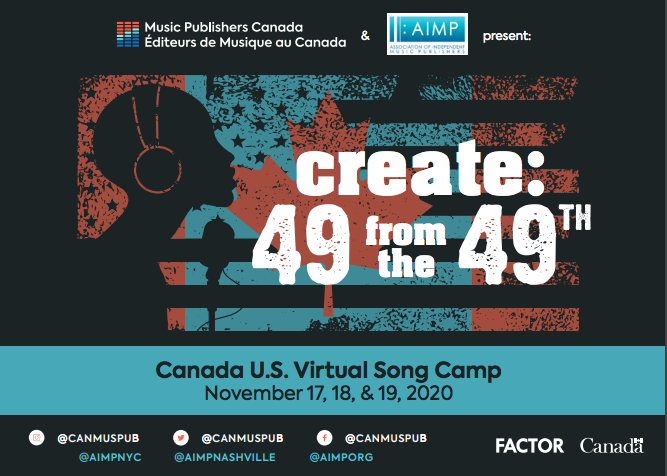 Music Publishers Canada and the Association of Independent Music Publishers Hold Successful U.S. – Canada Virtual Song Camp